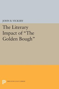 Cover The Literary Impact of The Golden Bough