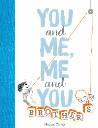 Cover You and Me, Me and You: Brothers