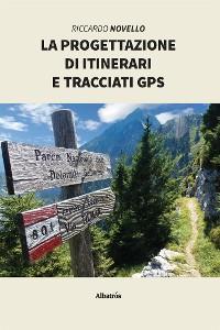 Cover La progettazione di itinerari e tracciati gps