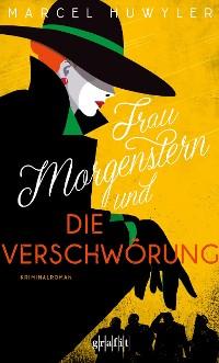 Cover Frau Morgenstern und die Verschwörung