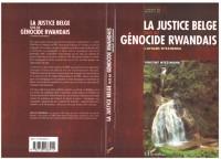 Cover LA JUSTICE BELGE FACE AU GeNOCIDE RWANDAIS