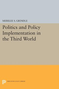 Cover Politics and Policy Implementation in the Third World