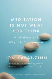Cover Meditation is Not What You Think
