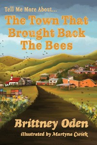 Cover The Town That Brought Back The Bees
