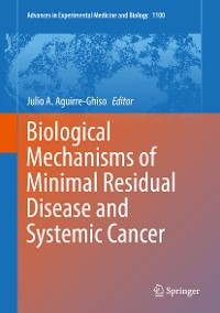 Cover Biological Mechanisms of Minimal Residual Disease and Systemic Cancer