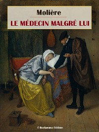 Cover Le Médecin malgré lui