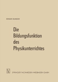 Cover Die Bildungsfunktion des Physikunterrichtes
