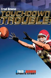 Cover Touchdown Trouble