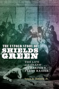Cover The Untold Story of Shields Green