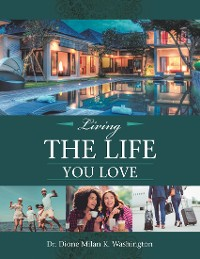 Cover Living the Life You Love