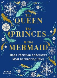 Cover The Queen, the Princes and the Mermaid