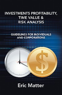 Cover Investments Profitability, Time Value & Risk Analysis