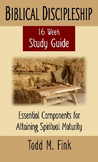 Cover Biblical Discipleship Study Guide