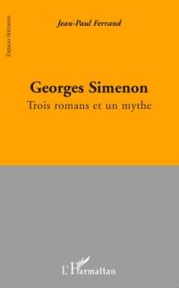 Cover Georges simenon - trois romans et un mythe
