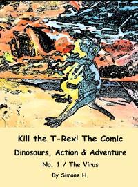 Cover Kill the T-Rex! The Comic