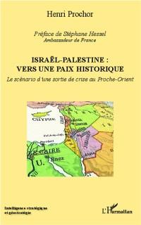 Cover Israel - Palestine : vers une paix historique
