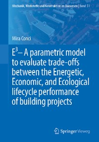 Cover E3 – A parametric model to evaluate trade-offs between the Energetic, Economic, and Ecological lifecycle performance of building projects