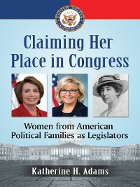 Cover Claiming Her Place in Congress
