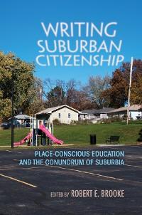 Cover Writing Suburban Citizenship