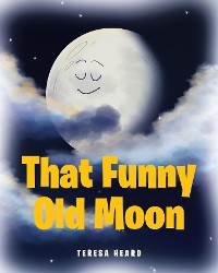 Cover That Funny Old Moon