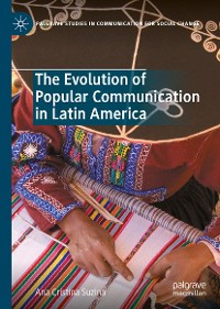 Cover The Evolution of Popular Communication in Latin America