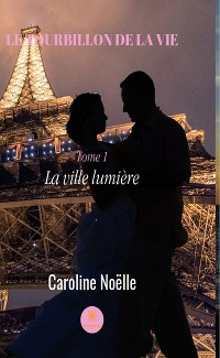 Cover Le tourbillon de la vie - tome 1