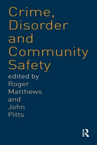 Cover Crime, Disorder and Community Safety