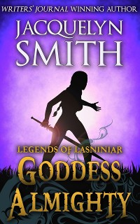 Cover Legends of Lasniniar: Goddess Almighty
