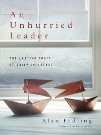 Cover An Unhurried Leader