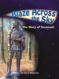 Cover Blaze Across the Sky: The Story of Tecumseh