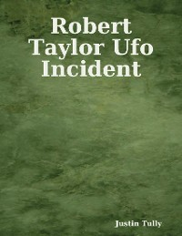 Cover Robert Taylor Ufo Incident