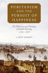 Cover Puritanism and the Pursuit of Happiness