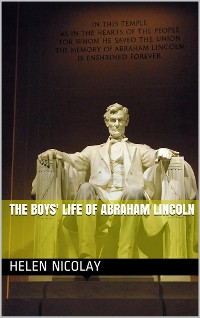 Cover The Boys' Life of Abraham Lincoln