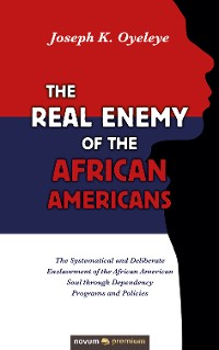 Cover The Real Enemy of the African Americans