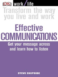 Cover Work/Life:  Effective Communications
