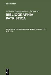 Cover Die Erscheinungen der Jahre 1971 und 1972