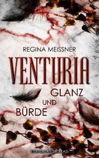 Cover Venturia (Band 2): Glanz und Bürde
