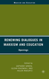 Cover Renewing Dialogues in Marxism and Education