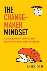 Cover The Changemaker Mindset