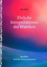 Cover Ehrliche Interpretationen der Wahrheit