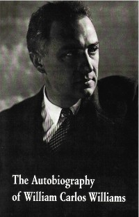 Cover The Autobiography of William Carlos Williams