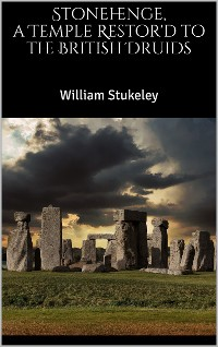 Cover Stonehenge, a Temple Restor'd to the British Druids
