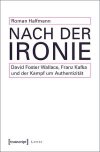 Cover Nach der Ironie
