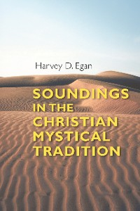 Cover Soundings in the Christian Mystical Tradition