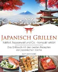 Cover Japanisch Grillen - Yakitori, Teppanyaki und Co. - kompakt erklärt