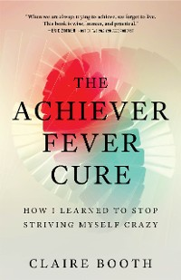 Cover The Achiever Fever Cure