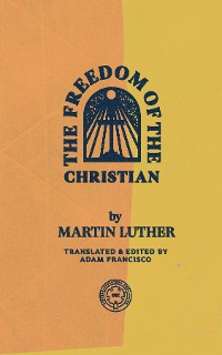 Cover The Freedom of the Christian
