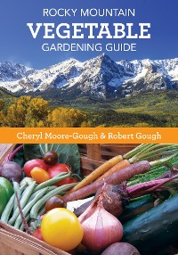 Cover Rocky Mountain Vegetable Gardening Guide