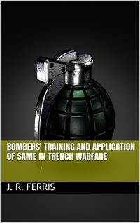 Cover Bombers' Training and Application of Same in Trench Warfare