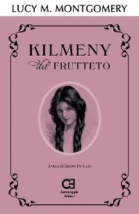 Cover Kilmeny del Frutteto. Edizione integrale e annotata